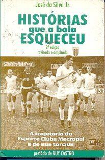 Histórias que a bola esqueceu - José da Silva Jr., o Zé Dassilva